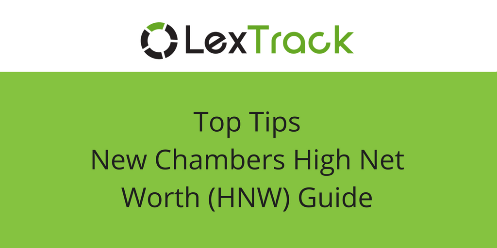 LexTrack TOP TIPS New Chambers HNW Guide