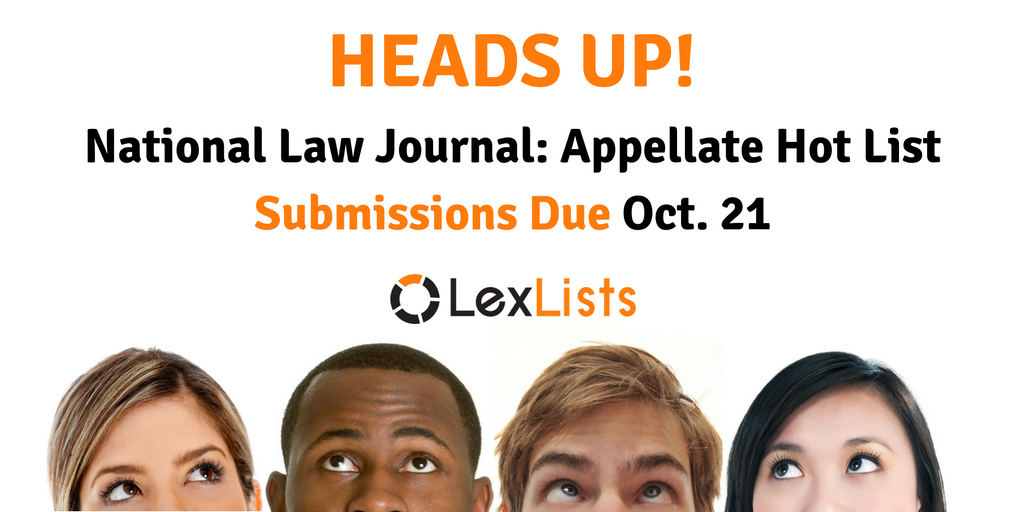 LexLists-heads-up-national-law-journal-nlj-appellate-hot-list-2016-10-21