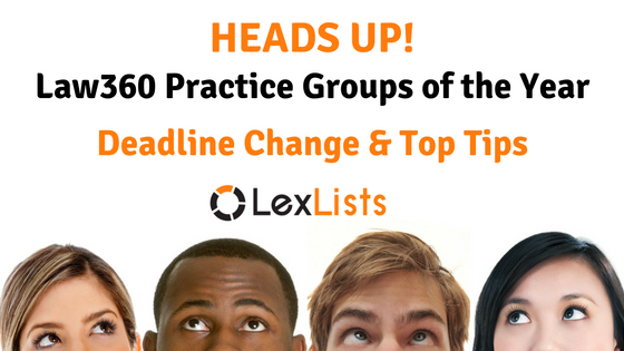 lexlists-heads-up-deadline-change-top-tips-for-law360s-practice-groups-of-the-year-2016-11-11-blog