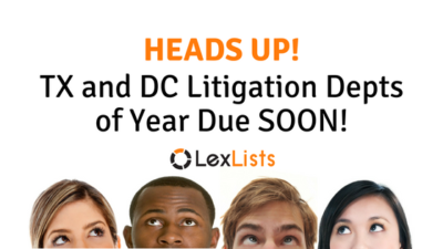 LexLists Heads Up Litigation Depts of Year Texas DC