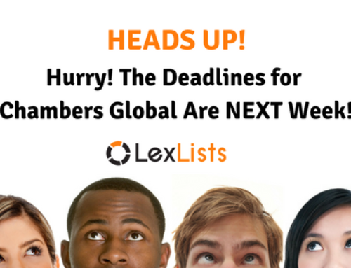 Deadline for 2018 Chambers Global Is Next Week