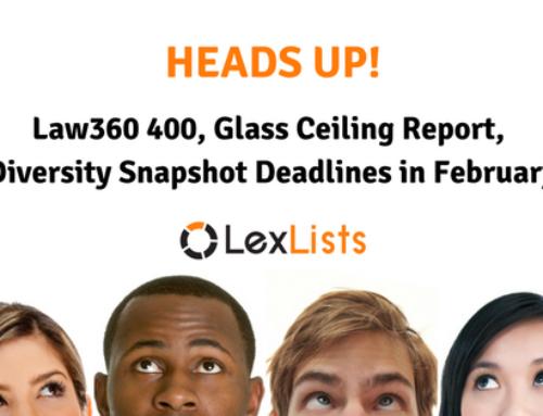 Law360 400, Glass Ceiling Report & Diversity Snapshot deadline in February