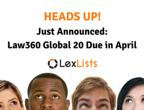 Law360 Global 20 Deadline in April